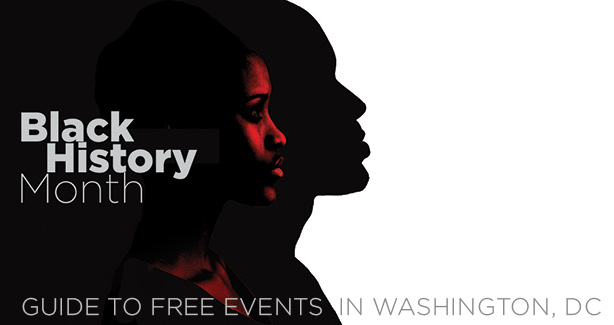 Black History Month-Guide to free events in Washington, DC