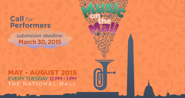 CALL FOR PERFORMERS: Music on the Mall 2015