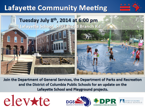 Lafayette Elementary School and Play DC Playground Projects Update Community Meeting Flyer July 8, 2014 (Accessible version available, below)