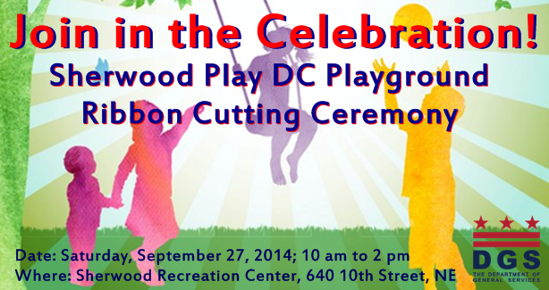 Sherwood Recreation Center Play DC Playground Ribbon Cutting Ceremony - September 27, 2014