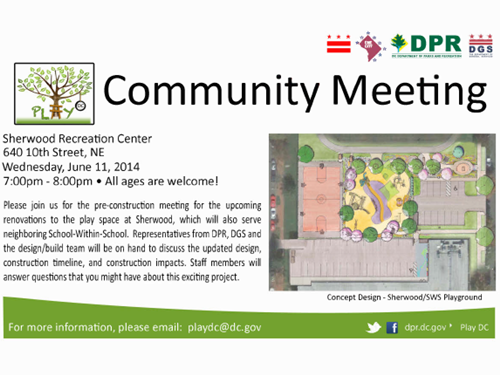 Sherwood Play DC Playground Project Pre-Construction Community Meeting June 11, 2014 Flyer -  Download the attachment below to view an accessible version of this flyer.