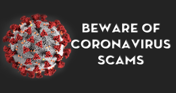Beware of Coronavirus Scams