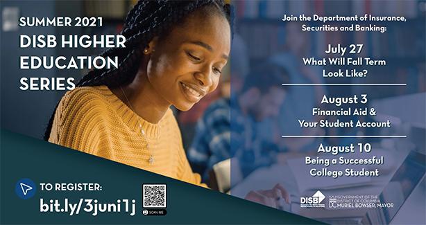 Summer 2021 DISB Higher Education Series