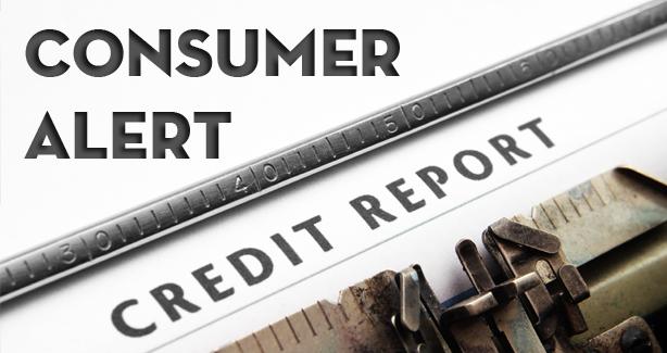 Consumer Alert - Credit Report